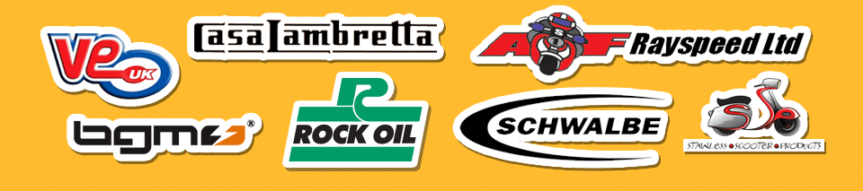 Stockists for A F Rayspeed Ltd - Casa Lambretta - Rock Oil - Schwalbe - Stainless Scooter Products - BGM Tuning - VE UK Scooter Spares